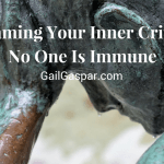 Taming Your Inner Critic – No One Is Immune