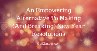 An Empowering Alternative To Making (And Breaking) New Year Resolutions