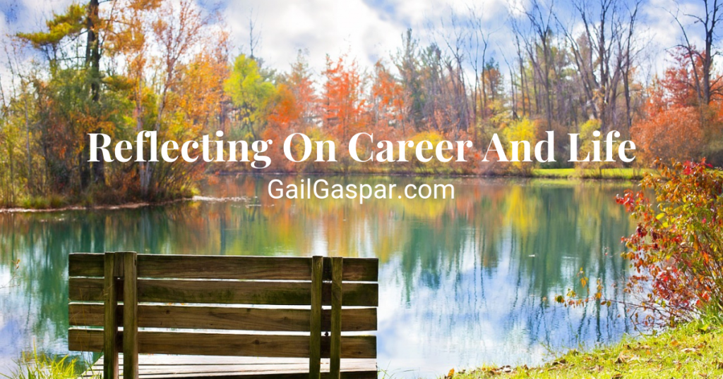 Reflecting On Career And Life
